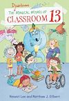 Télécharger le livre :  The Disastrous Magical Wishes of Classroom 13