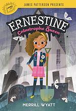 Download this eBook Ernestine, Catastrophe Queen