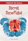Télécharger le livre :  Celebrate the Season: Secret Snowflake