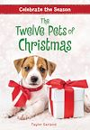 Télécharger le livre :  Celebrate the Season: The Twelve Pets of Christmas