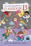 Download this eBook The Super Awful Superheroes of Classroom 13