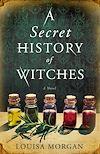 Télécharger le livre :  A Secret History of Witches