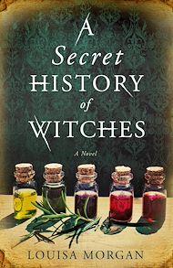 Téléchargez le livre :  A Secret History of Witches