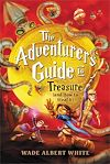Télécharger le livre :  The Adventurer's Guide to Treasure (and How to Steal It)
