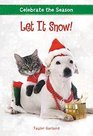 Téléchargez le livre :  Celebrate the Season: Let It Snow!