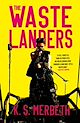 Download this eBook The Wastelanders