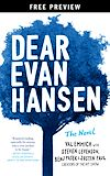 Télécharger le livre :  Dear Evan Hansen: The Novel Free Preview Edition (The First Three Chapters)