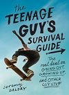 Download this eBook The Teenage Guy's Survival Guide