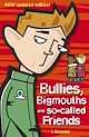 Download this eBook Bullies, Bigmouths and So-Called Friends