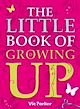Download this eBook Little Book Of: Little Book of Growing Up