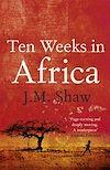 Télécharger le livre :  Ten Weeks in Africa