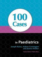 Téléchargez le livre :  100 Cases in Paediatrics