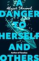 Download this eBook A Danger to Herself and Others