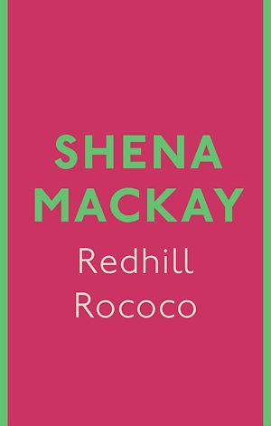 Téléchargez le livre :  Redhill Rococo