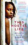 Télécharger le livre :  This Hostel Life