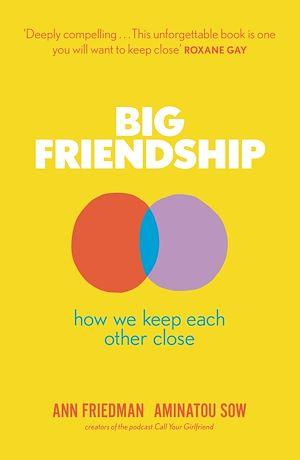 Téléchargez le livre :  Big Friendship