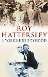 Télécharger le livre :  A Yorkshire Boyhood