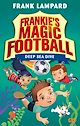 Download this eBook Frankie's Magic Football: Deep Sea Dive
