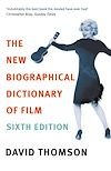 Download this eBook The New Biographical Dictionary Of Film 6th Edition