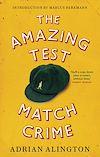 Télécharger le livre :  The Amazing Test Match Crime