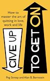 Télécharger le livre :  Give Up to Get On