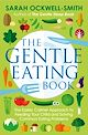 Download this eBook The Gentle Eating Book