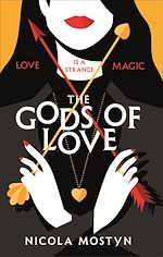 Download this eBook The Gods of Love: Happily ever after is ancient history . . .