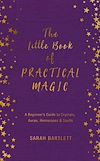 Download this eBook The Little Book of Practical Magic