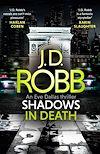 Télécharger le livre :  Shadows in Death: An Eve Dallas thriller (Book 51)
