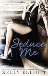 Télécharger le livre :  Seduce Me