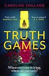 Télécharger le livre :  Truth Games: the gripping, twisty, page-turning tale of one woman's secret past