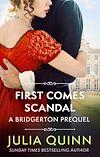 Télécharger le livre :  First Comes Scandal
