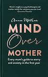 Télécharger le livre :  Mind Over Mother