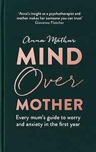 Téléchargez le livre :  Mind Over Mother