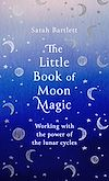 Télécharger le livre :  The Little Book of Moon Magic