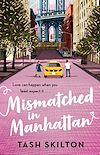 Télécharger le livre :  Mismatched in Manhattan