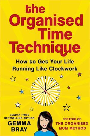 Téléchargez le livre :  The Organised Time Technique