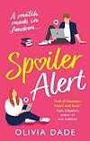 Télécharger le livre :  Spoiler Alert