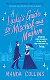 Télécharger le livre :  A Lady's Guide to Mischief and Mayhem