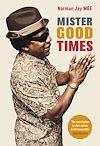 Télécharger le livre :  Mister Good Times