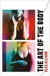 Télécharger le livre :  The Art of the Body