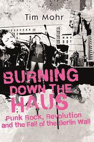 Téléchargez le livre :  Burning Down The Haus