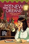 Télécharger le livre :  Ghost Train to New Orleans