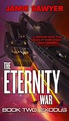 Download this eBook The Eternity War: Exodus