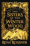 Download this eBook The Sisters of the Winter Wood