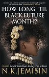 Download this eBook How Long 'til Black Future Month?