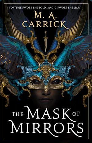 Téléchargez le livre :  The Mask of Mirrors