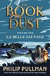 Télécharger le livre :  La Belle Sauvage: The Book of Dust Volume One