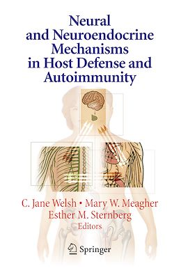 Neural and Neuroendocrine Mechanisms in Host Defense and Autoimmunity