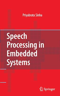 Speech Processing in Embedded Systems